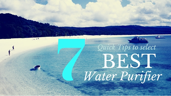 Quick tips for best water purifier in India